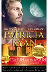 The Sun and the Moon (Lords of Conquest) Kindle Edition