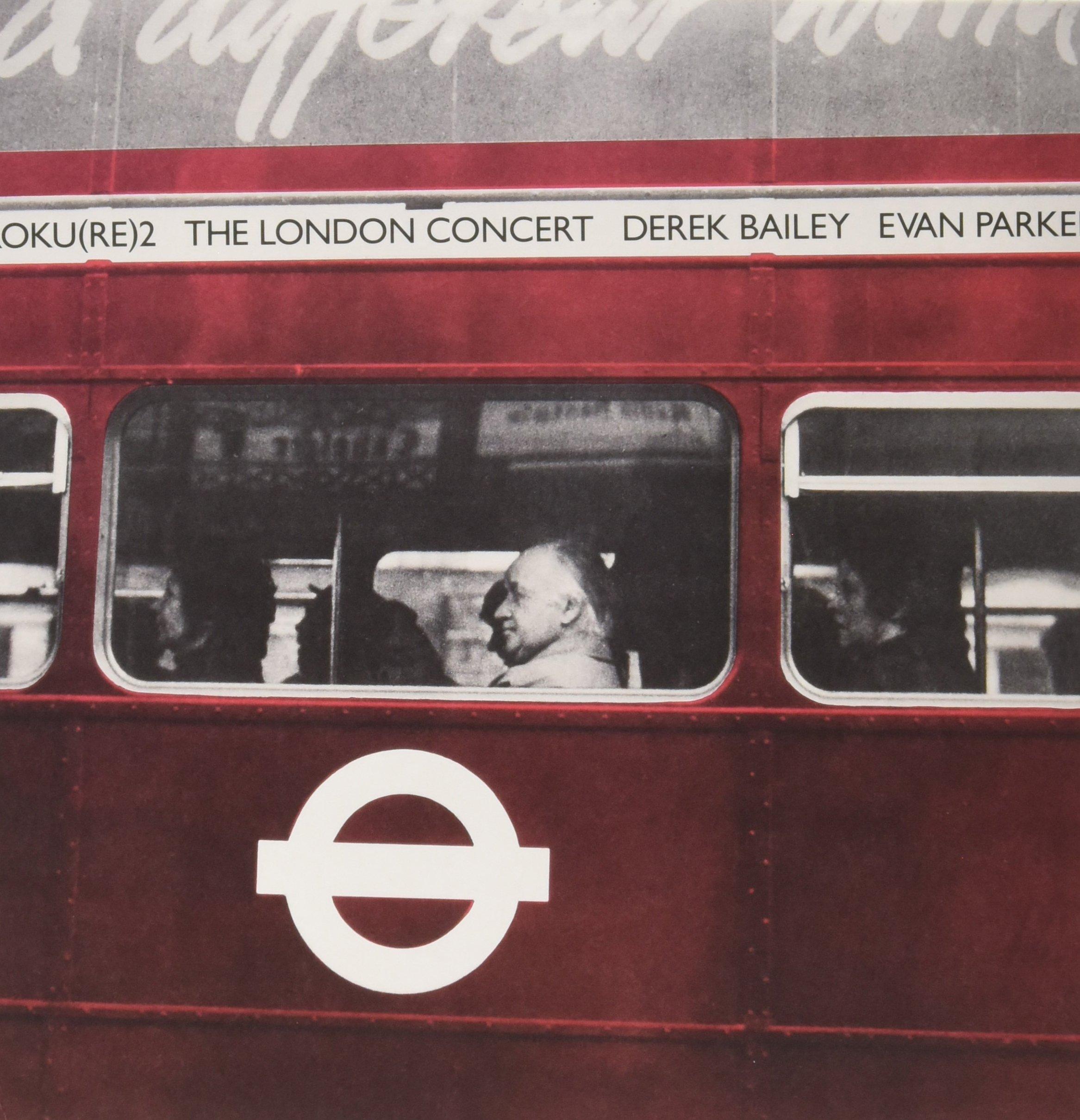 Vinilo : BAILEY,DEREK / EVAN PARKE - The London Concert (LP Vinyl)