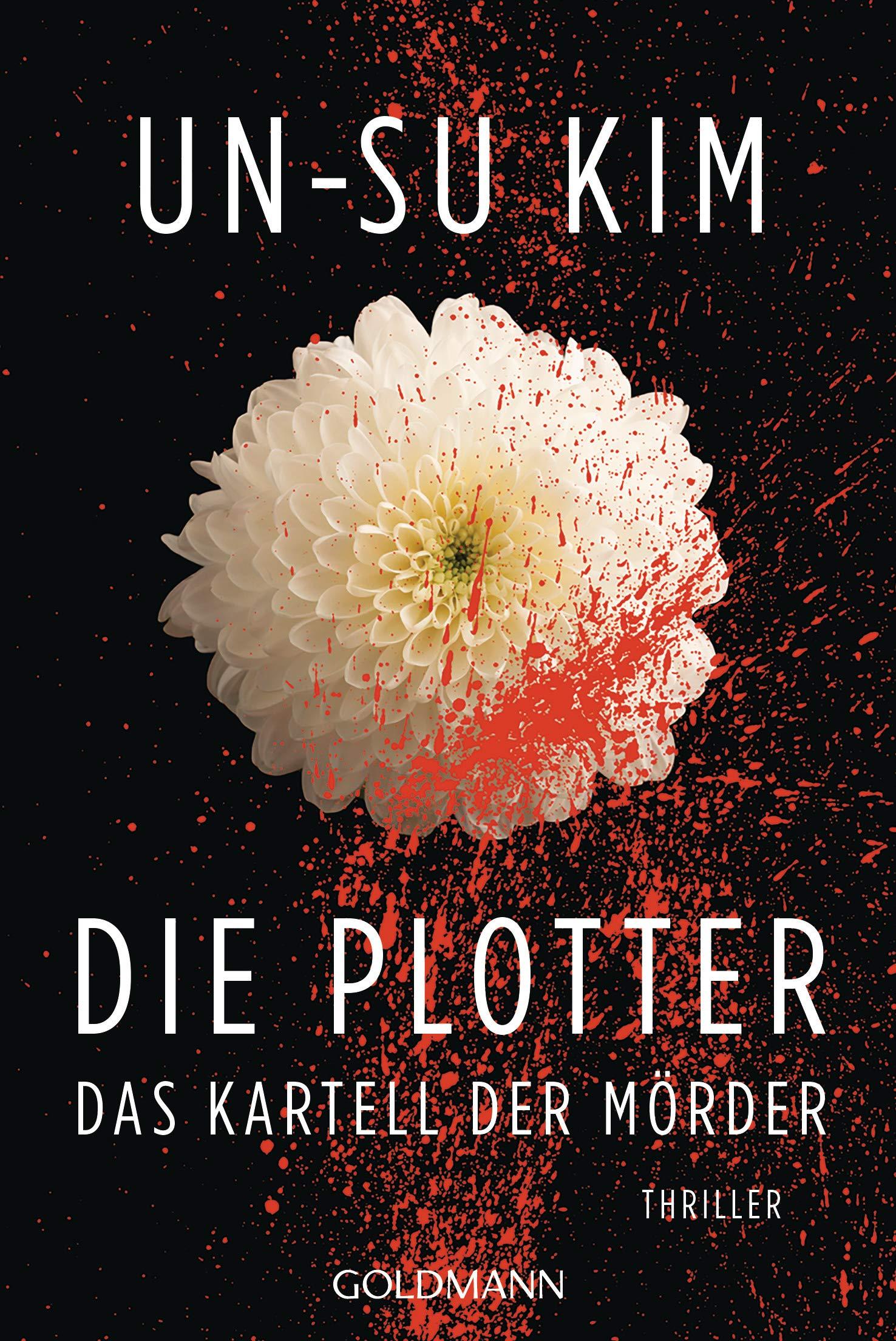Die Plotter: Amazon.es: Kim, Un-Su, Schmidt, Rainer: Libros en idiomas extranjeros