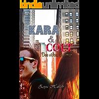 Kara & Colt: Dos vidas, un amor