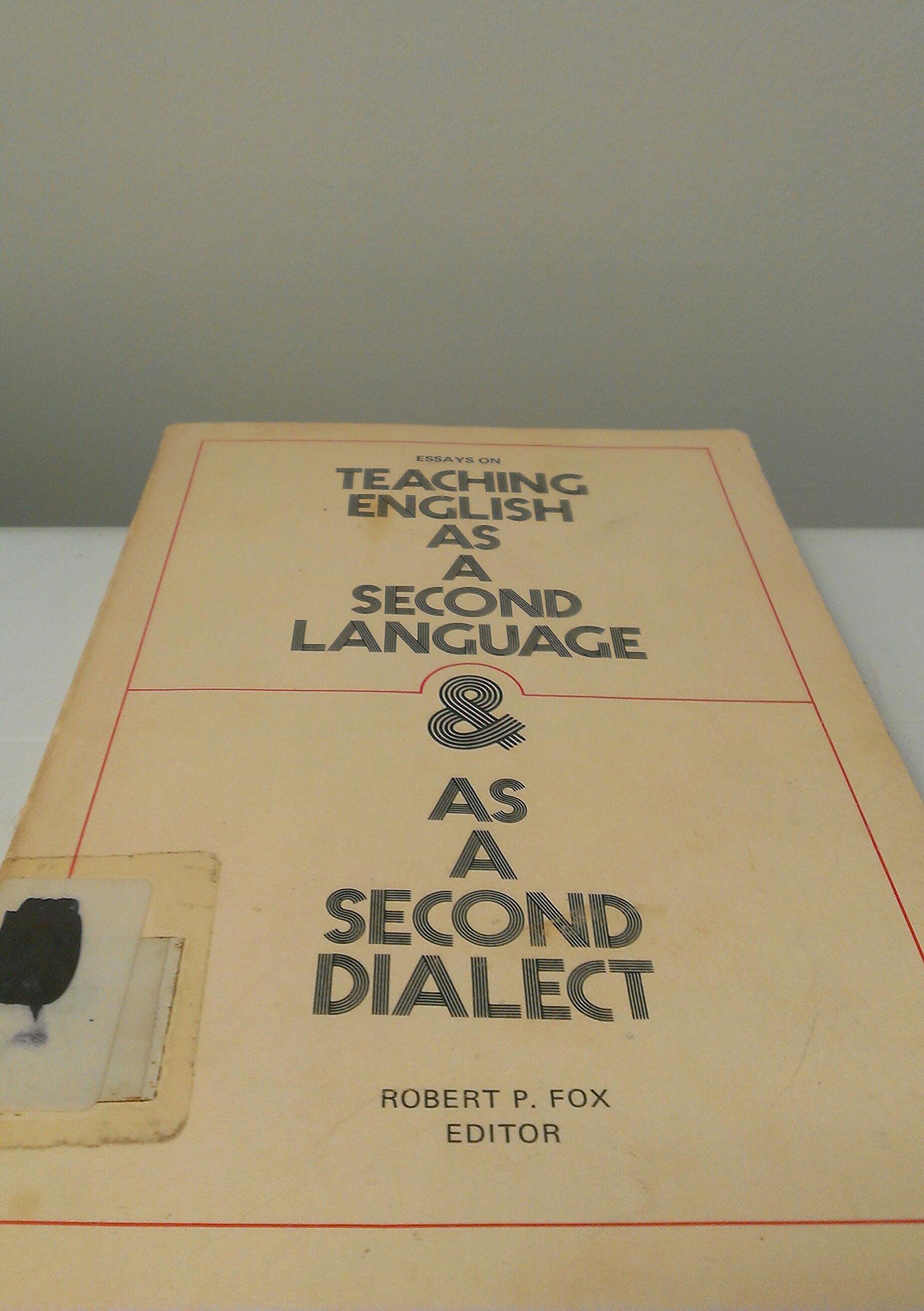 first edition of essays on teaching english as a second language  first edition of essays on teaching english as a second language  as a  second dialect editorrobert fox paperback