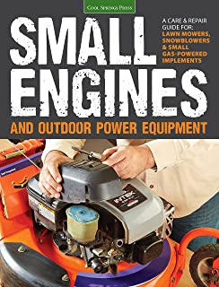 Small engine repair up to 20 hp chilton 9780801983252 amazon small engines and outdoor power equipment a care repair guide for lawn mowers fandeluxe Choice Image
