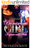 Promiscuous Girl: Keyasia and Wale