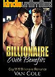 Billionaire With Benefits: Gay M/M Billionaire Romance