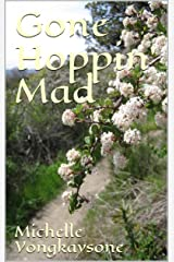Gone Hoppin' Mad (Elixir Of Life Book 1) Kindle Edition