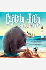 Captain Billy Finds a Friend:A high seas storytime adventure! (Clever Storytime) Kindle Edition
