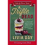 A Trifle Dead (Cafe La Femme Mysteries Book 1)