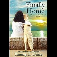Finally Home: A Hometown Harbor Novel (Book 5) (Hometown Harbor Series)