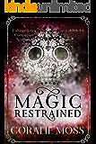 Magic Restrained: A Calliope Jones companion novelette (A Calliope Jones novel)