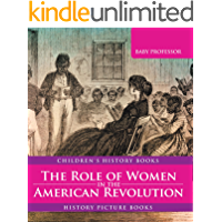 The Role of Women in the American Revolution - History Picture Books | Children's History Books
