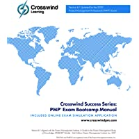 Crosswind Success Series: PMP Exam Bootcamp Manual (Updated for the January 2, 2021 Exam)
