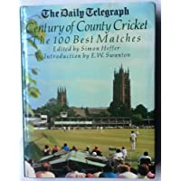 """""""Daily Telegraph"""" Century of County Cricket: The 100 Best Matches"""