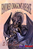 Favored Dragon's Release (BookStrand Publishing Romance)