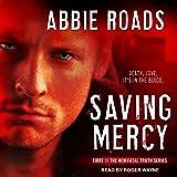 Saving Mercy: Fatal Truth Series, Book 1