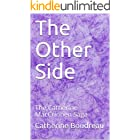 The Other Side: The Catherine MacCrinnen Saga