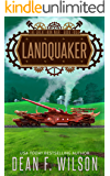 Landquaker: A Steampunk Dystopian Adventure (The Great Iron War, Book 4)