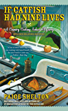 If Catfish Had Nine Lives (Country Cooking School Mystery Book 4)