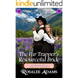 The Fur Trapper's Resourceful Bride: Historical Western Romance (Wedding Bells for the Widows Book 4)