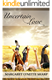 Uncertain Love