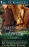 Irresistible Forces (McKingley Book 5)