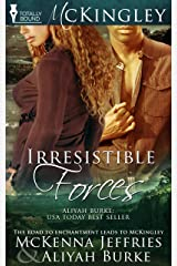 Irresistible Forces (McKingley Book 5) Kindle Edition