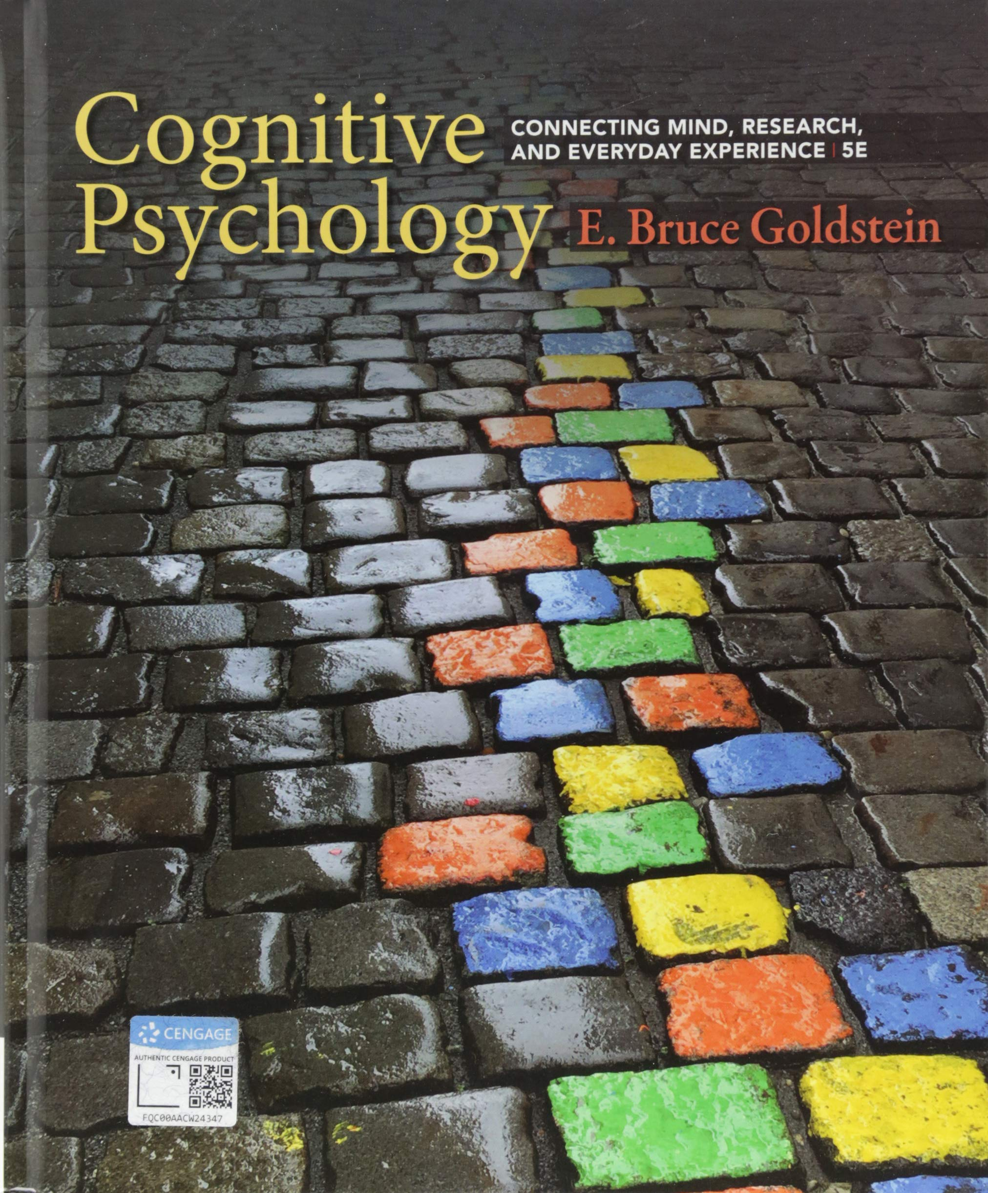 Cognitive Psychology: Connecting Mind, Research, and Everyday Experience (Mindtap Course List)