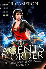 Agents of Order: An Urban Fantasy Action Adventure in the Oriceran Universe (Federal Agents of Magic Book 6) Kindle Edition