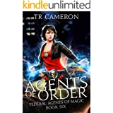 Agents of Order: An Urban Fantasy Action Adventure in the Oriceran Universe (Federal Agents of Magic Book 6)