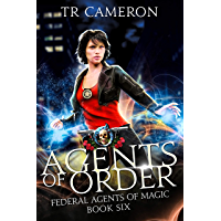 Agents of Order: An Urban Fantasy Action Adventure (Federal Agents of Magic Book 6) (English Edition)