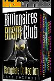 Billionaires BDSM Club : The Complete Collection