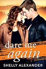 Dare Me Again (Angel Fire Falls Book 2) Kindle Edition