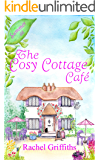 Summer at The Cosy Cottage Cafe: A feel good second-chance romance