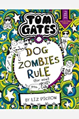 Tom Gates 11: DogZombies Rule (For now...) Kindle Edition