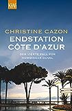 Endstation Côte d´Azur: Der vierte Fall für Kommissar Duval (Kommissar Duval ermittelt) (German Edition)