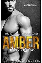 AMBER - His to Reclaim (Ruthlessly Obsessed Duet, Book 2): 50 Loving States, New York Pt. 2 (Ruthless Tycoons 4) Kindle Edition