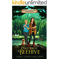 Once I Was a Beehive: A Novel Based on the Motion Picture