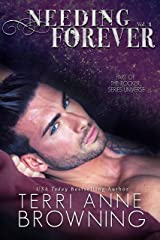 Needing Forever VOL 1: Part of The Rocker... Series Universe Kindle Edition