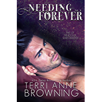 Needing Forever VOL 1: Part of The Rocker... Series Universe (English Edition)