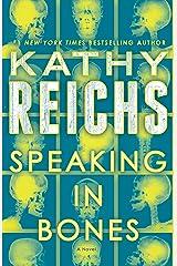 Speaking in Bones: A Novel (Temperance Brennan Book 18) Kindle Edition
