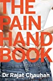 The Pain Handbook: A Non-Surgical Way to Managing Back, Neck and Knee Pain