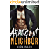 Arrogant Neighbor: A Navy SEAL Romance