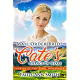 Mail Order Bride: Cate's Change Of Heart (Nurses Of The Civil War Book 4)
