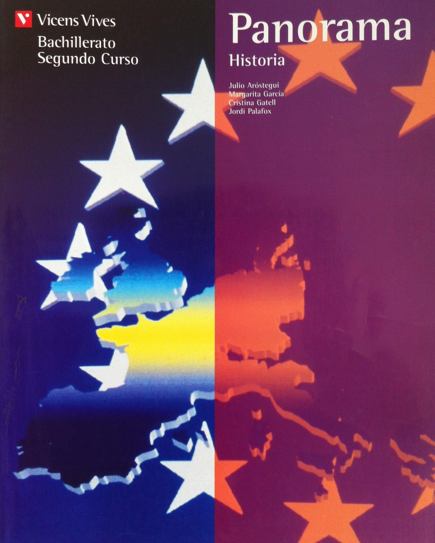 Panorama: hª España contemp. 2º bachillerato: Amazon.es: Arostegui Sanchez, Julio/Garcia Sebastian, Margarita/y otros/Gatell Arimont, Cristina: Libros