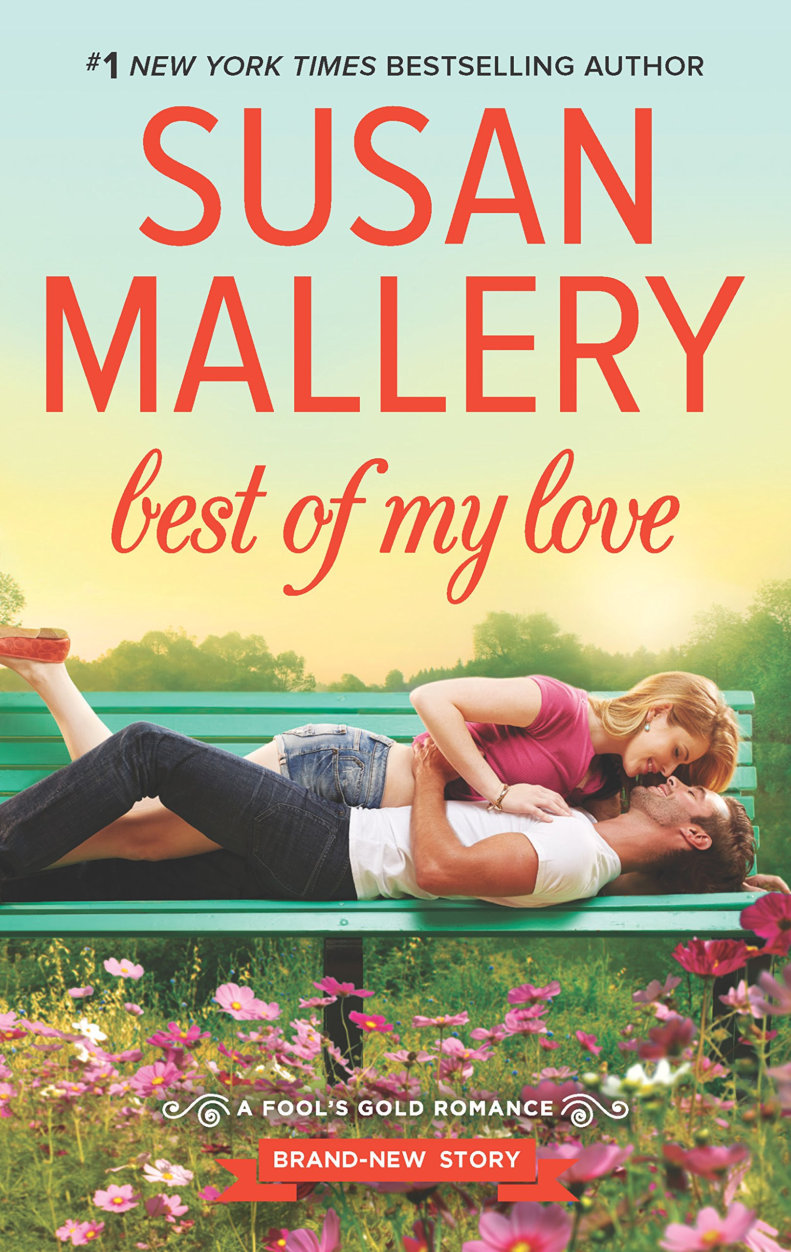 Best Of My Love Fools Gold Book 22 Susan Mallery
