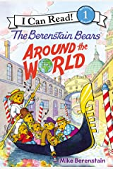 The Berenstain Bears Around the World (I Can Read Level 1) Kindle Edition