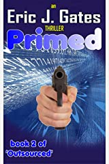 Primed (Outsourced Book 2) Kindle Edition