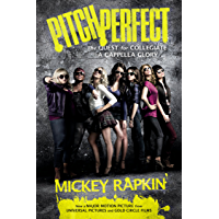 Pitch Perfect (movie tie-in): The Quest for Collegiate A Cappella Glory book cover