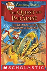 Geronimo Stilton and the Kingdom of Fantasy #2: The Quest for Paradise Kindle Edition