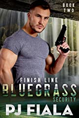 Finish Line, Bluegrass Security Book Two Kindle Edition