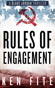 Rules of Engagement: A Blake Jordan Thriller (The Blake Jordan Series Book 4)